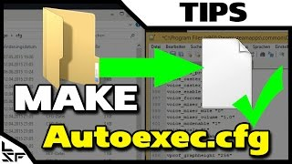 HOW TO MAKE AN AUTOEXEC.CFG - CS GO Tips and Tricks
