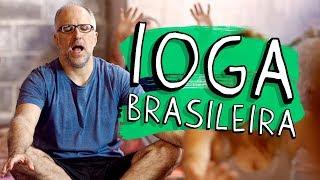 Vídeo - Ioga Brasileira