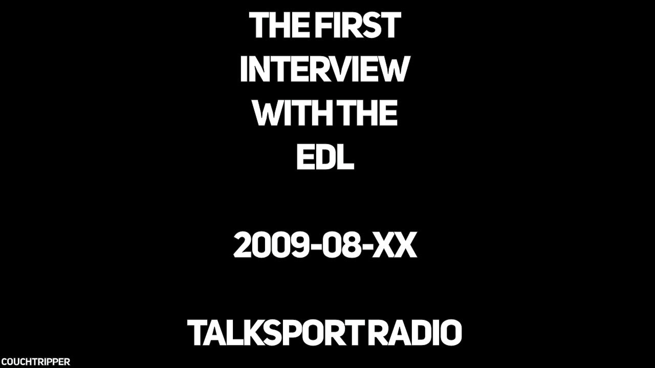 The First EDL Interview - 2009-08-xx - TalkSport