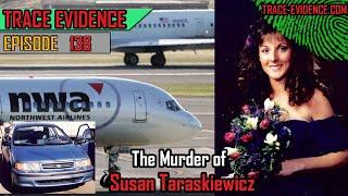 136 - The Murder of Susan Taraskiewicz