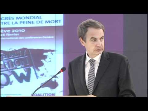 Opening Session of the 4th congress against death penalty. José Luis Zapatero.Part 1