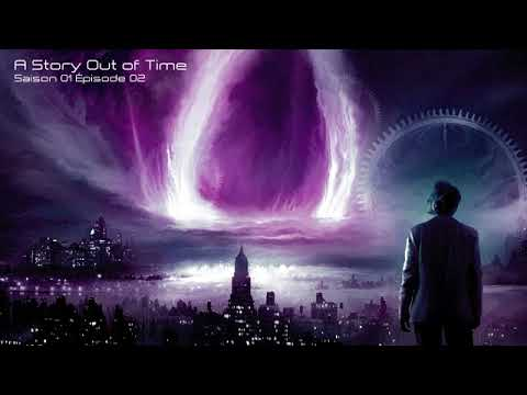 A Story Out of Time - S01E02