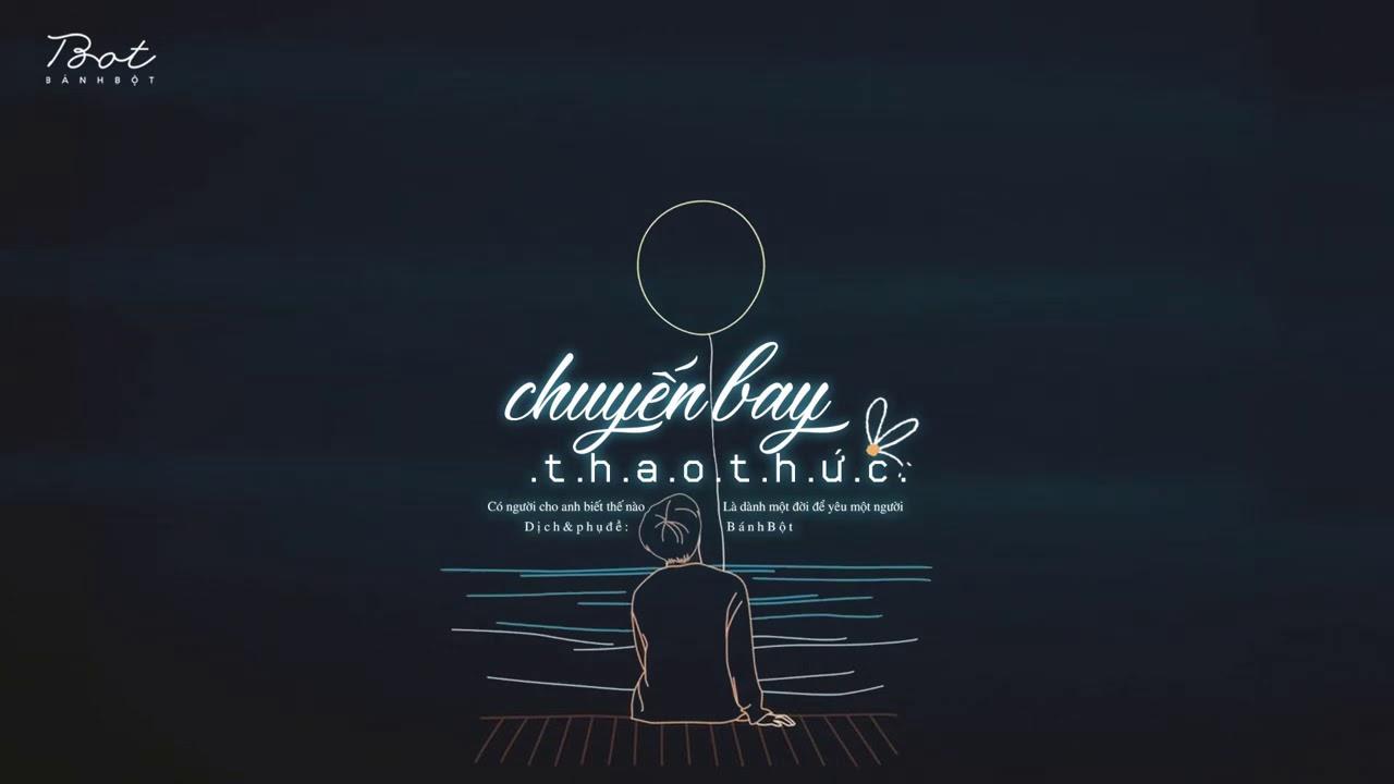 ♩ Chuyến Bay Thao Thức | 失眠飞行 - Thầm Dĩ Thành ft Tiết Minh Viên  | Lyrics [ Vietsub] ♩