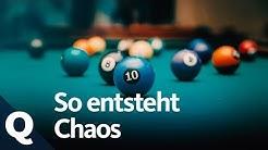 Die Chaostheorie: Warum Unordnung unser Leben bestimmt (Ganze Folge) | Quarks