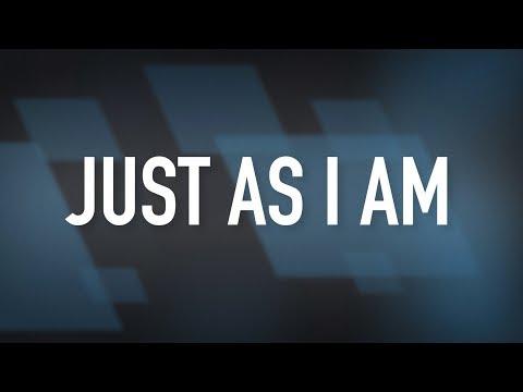 Just As I Am [Lyric Video] - Brian Doerksen mp3