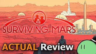 Surviving Mars (ACTUAL Game Review) [PC]