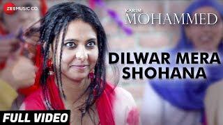 Dilwar Mera Shohana Full | Karim Mohammed | Yashpal Sharma, Juhi Singh & Harshit Rajawat