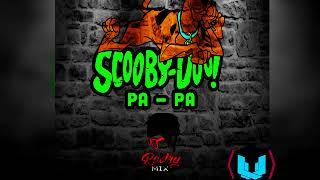 Scooy doo papa - Dj Rodry Mix Versión Turro