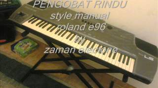 PENGOBAT RINDU STYLE ROLAND E96 BY WONG JATIROKEH BREBES