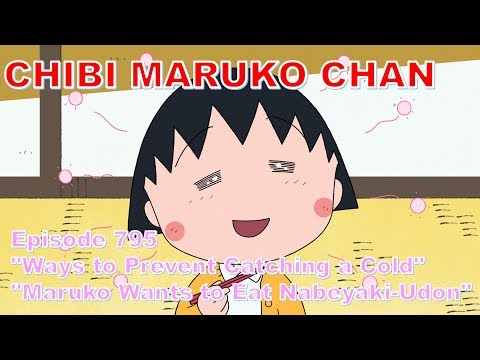 """Chibi Maruko Chan Eng Dub #795 """"Ways To Prevent Catching A Cold"""" And The Other"""