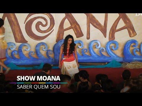 Saber Quem Sou - Show Moana @ Barra World
