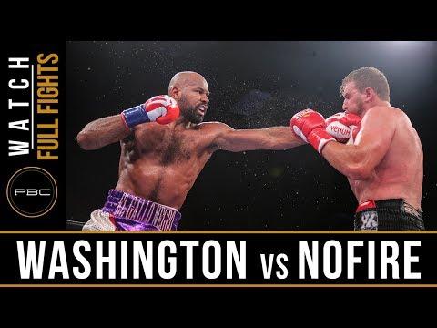 Washington vs Nofire FULL FIGHT: June 10, 2018 -  PBC on FS1