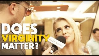 Does ** VIRGINITY ** Matter?