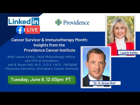 Cancer Survivor & Immunotherapy Month: Insights from the Providence Cancer Institute