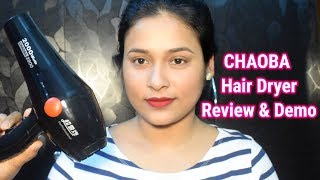 Best Hair dryer/Chaoba Hair dryer Review & Demo