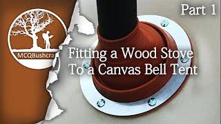 Bushcraft Stove Jack Install Winter Bell Tent (Part 1)
