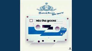 Into The Groove (Mario de Ragnio Dub Mix)