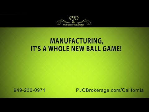 Manufacturing, It's A Whole New Ball Game! | PJO Insurance Brokerage