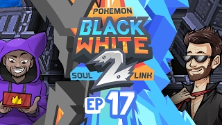 "Pokémon Black 2 & White 2 Soul Link Randomized Nuzlocke w/ ShadyPenguinn! - Ep 17 ""I'M ON A BOAT"""