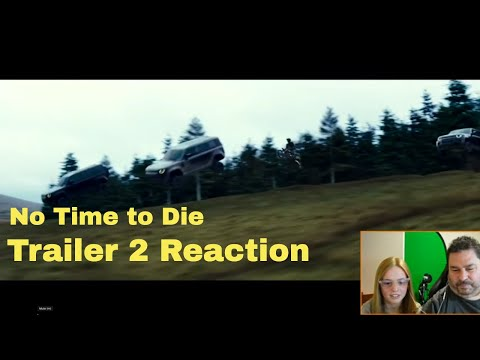 No Time to Die Trailer 2 Reaction