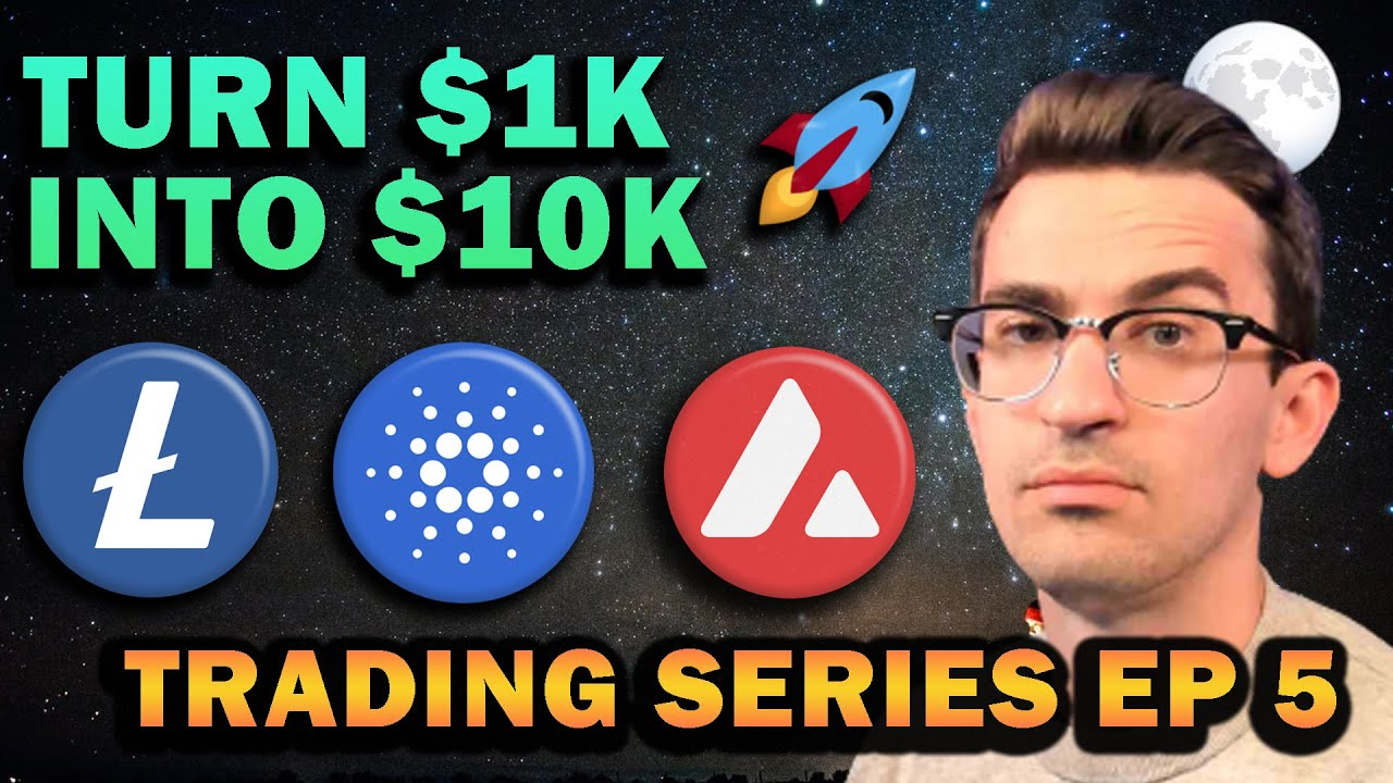 Altcoins I'm Buying - $1k to $10k Trading Series Ep 5 🚀