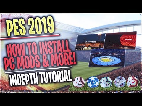 [TTB] PES 2019 - How To Install Stadiums, Balls, UCL, & More! - PC Tutorial