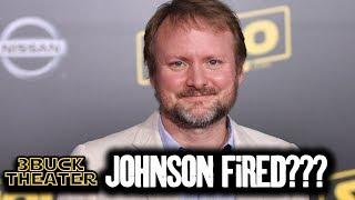 Did Lucasfilm fire Rian Johnson? (Rumor)