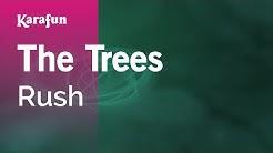 Karaoke The Trees - Rush *