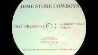 Dime Store Cowboys - Thriller Thumbnail