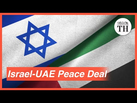 All About The Israel-UAE Peace Deal