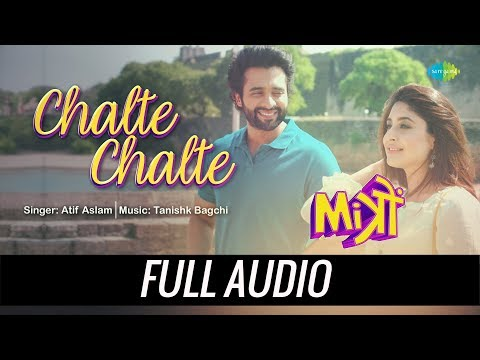Chalte Chalte | Audio | Mitron | Atif Aslam | Jackky Bhagnani | Kritika Kamra | Tanishk Bagchi