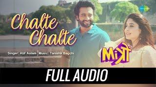 Chalte Chalte   Audio   Mitron   Atif Aslam   Jackky Bhagnani   Kritika Kamra   Tanishk Bagchi