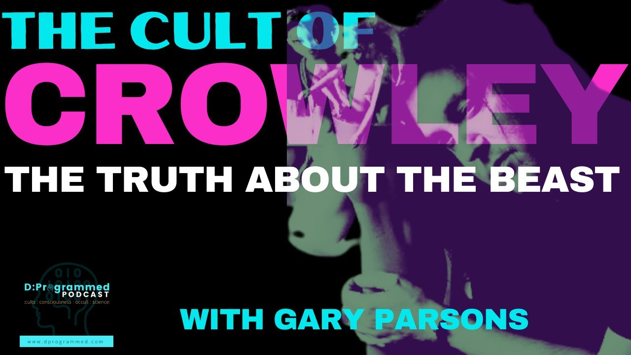 EP45: The Cult of Crowley with Gary Parsons