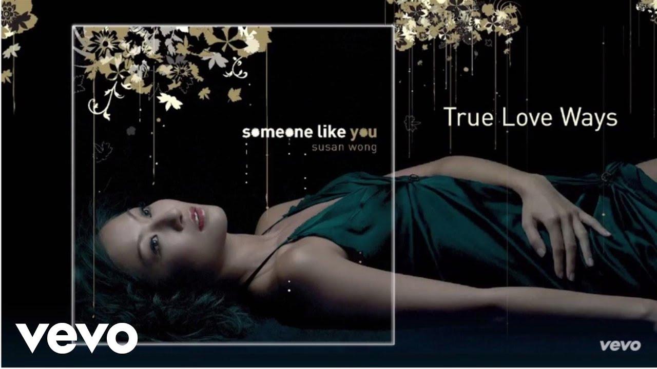 susan-wong-true-love-ways-audio-susanwongvevo