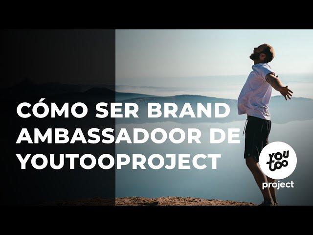 Conviértete en Brand AmbassadOOr de YouTOOProject y ¡gana un dinero extra! ✅