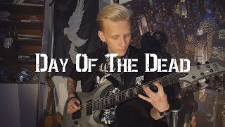 Hollywood Undead - Day Of The Dead (guitar cover by KASTR) thumbnail