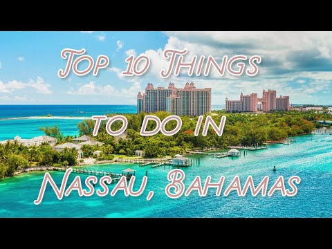top-10-things-to-do-in-nassau,-bahamas