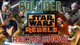 "Star Wars Rebels Recap and Review Show - Season 2 Episode 3 ""Always Two There Are"""