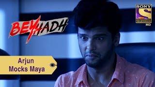 Your Favorite Character   Arjun Mocks Maya   Beyhadh