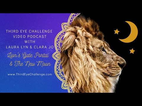 Episode 126 – Lion's Gate Portal and the New Moon