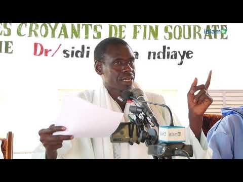 Les critères de croyants décrits à la fin de la sourate AL Fourqaan Dr Sidy Yahya NDIAYE