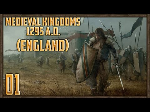 [1] RISE OF ENGLAND - Medieval Kingdoms: Total War 1295 A.D
