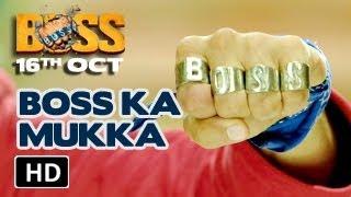 Akshay Kumar | BOSS ka mazboot MUKKA | BOSS 2013