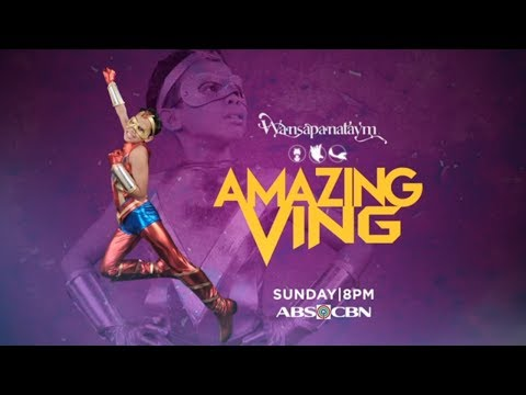 Wansapanataym: Amazing Ving Teaser Trailer