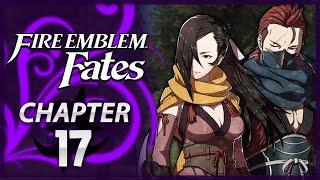 Fire Emblem Fates: Conquest - Chapter 17 - Den of Betrayal