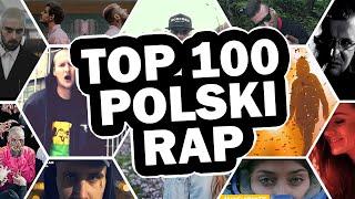 Top 100 Najpopularniejsze Polski Rap - 2019