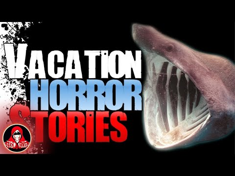 6 REAL Vacation Horror Stories