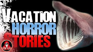 6 REAL Vacation Horror Stories - Darkness Prevails
