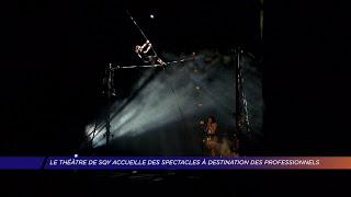 Yvelines | Le théâtre de SQY accueille des spectacles à destination des professionnels