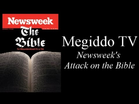Newsweek's Attack on the Bible